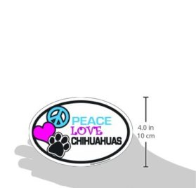 Imagine This 4-Inch by 6-Inch Car Magnet Oval, Peace Love Chihuahuas 2