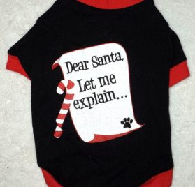 """DEAR SANTA, LET ME EXPLAIN..."" DOG TEE SHIRT Holiday Christmas Pet Clothes SMALL"