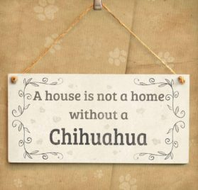"""Meijiafei A House Is Not A Home Without A Chihuahua - Rustic Style PVC Dog Sign Plaque 10""""x5"""" 2"""