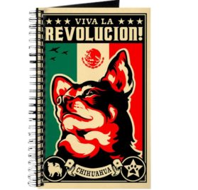 CafePress - CHIHUAHUA Viva La Revolucion - Spiral Bound Journal Notebook, Personal Diary, Lined