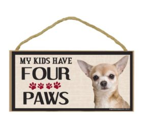 Imagine This Wood Breed Four Paws Sign, Chihuahua