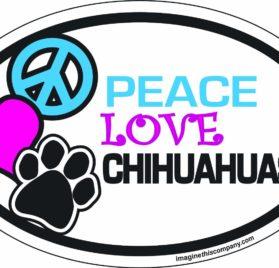 Peace Love Chihuahuas