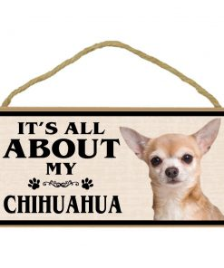 Imagine This Wood Breed Sign, It's All About My Chihuahua