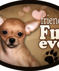 "Chihuahua - ""Friends Fur-ever"" Oval Dog Magnet for Cars and Fridges"