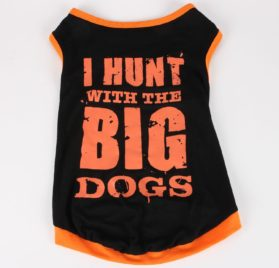 Commoditier I Hunt with Big Dogs Summer Puppy Clothes Puppy Clothing Boy Dog Clothes for Small Dogs