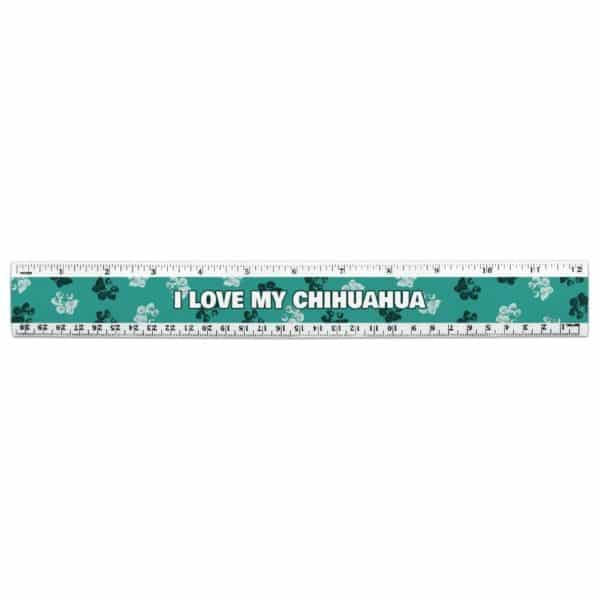 I Love Heart My C-F 12 Inch Standard and Metric Plastic Ruler - My Chihuahua