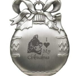 Solid Pewter Christmas Ornament - I Love My Chihuahua