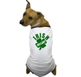 CafePress - Irish for A Day! St. Patrick's Day Dog T-Shirt - Dog T-Shirt, Pet Clothing, Funny Dog Costume