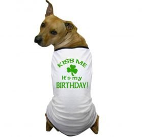 CafePress - Kiss Me It's My Birthday St Pat's Day - Dog T-Shirt, Pet Clothing, Funny Dog Costume